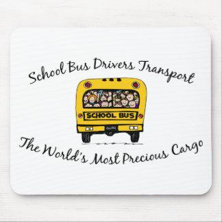 School Bus Drivers Transport Precious Cargo Mouse Pad