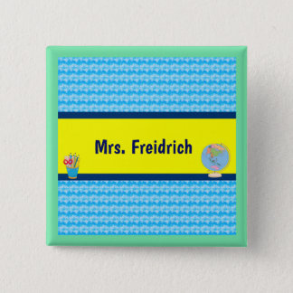 School Days with Teacher Student Name 15 Cm Square Badge