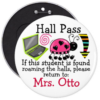School Hall Pass / Lady Bug - SRF 6 Cm Round Badge
