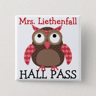 School Hall Pass - SRF 15 Cm Square Badge