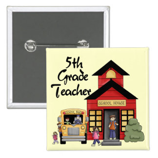 School House 5th Grade Teacher T-shirts and Gifts Pin