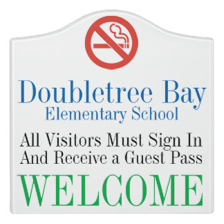 School No Smoking and Sign In Welcome Sign