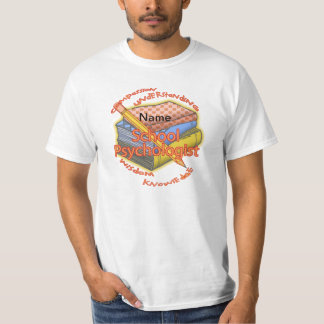 School Psychologist Motto T-Shirt