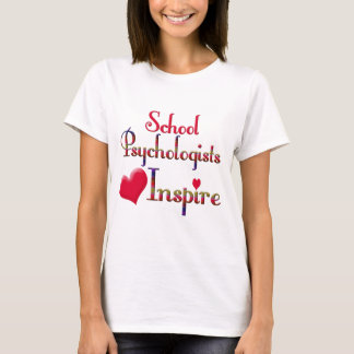 School Psychologists Inspire T-Shirt
