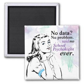 School Psychology Data Humour Magnet