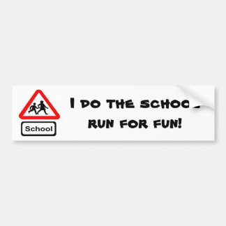School Run Bumper Sticker