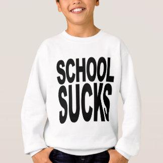 School Sucks Sweatshirt