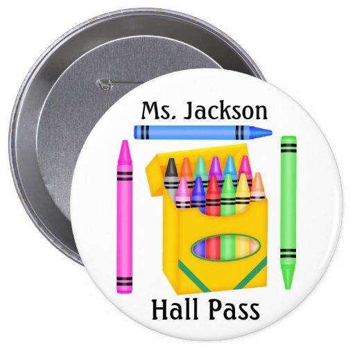 School Teacher Hall Pass - SRF Pinback Button