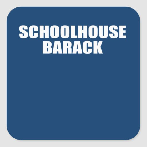 SCHOOLHOUSE BARACK SQUARE STICKERS