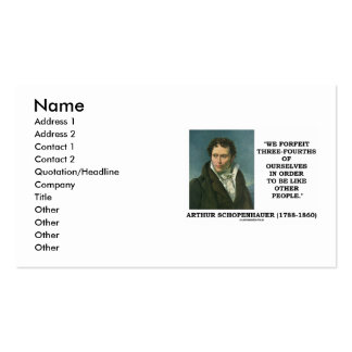 Schopenhauer Forfeit Three-Fourths Ourselves Business Card Templates