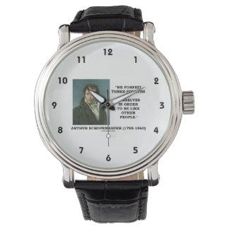 Schopenhauer We Forfeit Three-Fourths Ourselves Wrist Watches