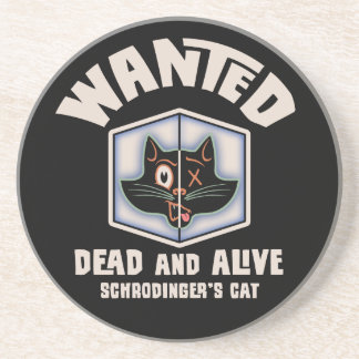 Schrodinger's Cat Wanted Coaster