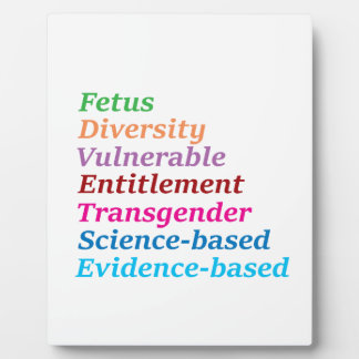 Science based and other banned words plaque