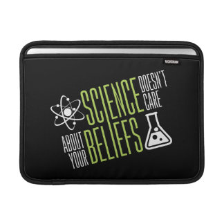 Science Doesn't Care MacBook Sleeve