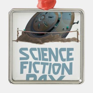 Science Fiction Day - Appreciation Day Metal Ornament