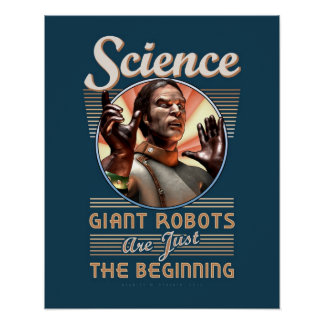 """SCIENCE: Giant Robots poster (16x20"""")"""