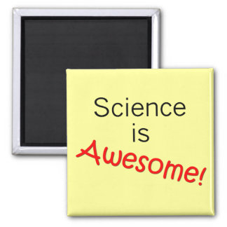 Science is Awesome Square Magnet