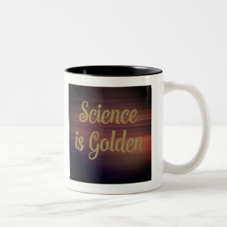 Science is golden Two-Tone coffee mug