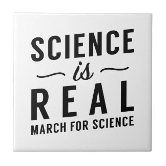 Science Is Real Ceramic Tile