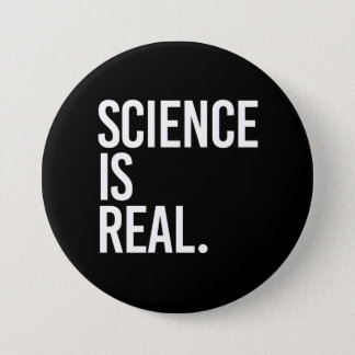 Science is Real - - white - 7.5 Cm Round Badge