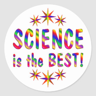 Science is the Best Round Sticker