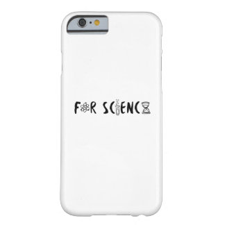 Science Lovers Scientists Gifts Barely There iPhone 6 Case