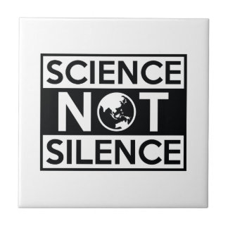 Science Not Silence Ceramic Tile