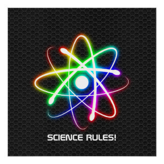 SCIENCE RULES Colorful glowing atom Print