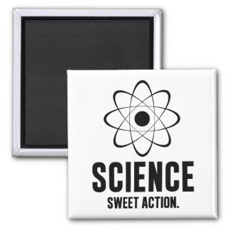 Science. Sweet Action. Magnets