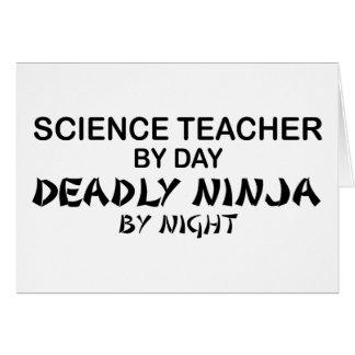 Science Teacher Deadly Ninja Greeting Card