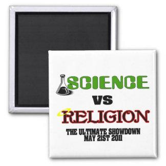 Science vs Religion (The Ultimate Showdown) Square Magnet