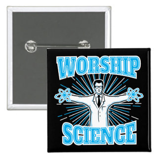 Science Worship Funny Geek & Atheist Anti-Religion 15 Cm Square Badge