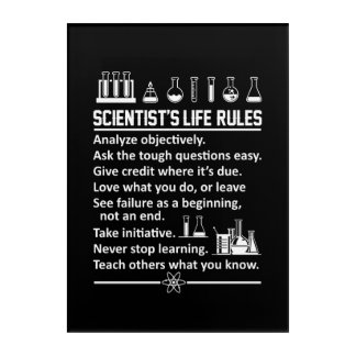 Scientist Life Rules Never Stop Learn Acrylic Print