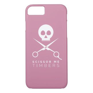Scissor Me Timbers iPhone 7 Case