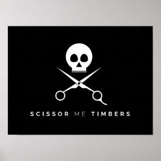 Scissor Me Timbers Poster