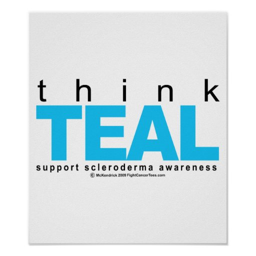 Scleroderma THINK Teal Poster