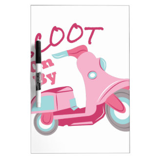Scoot On By Dry-Erase Board
