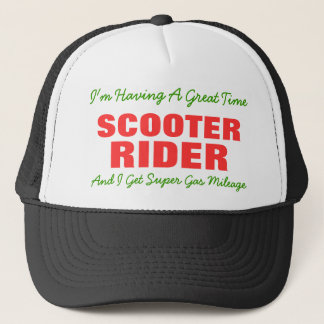 SCOOTER, RIDER, I'm Having A Great Time, And I ... Trucker Hat
