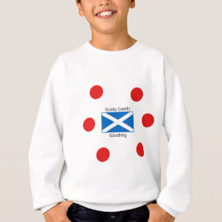 Scotland Flag And Scots Gaelic Language Design Sweatshirt