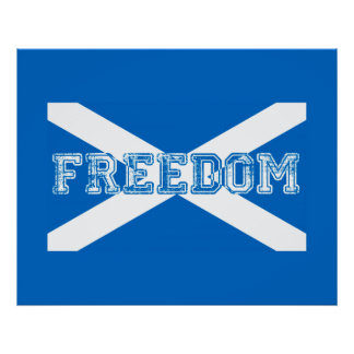 Scotland Freedom Poster