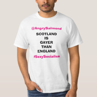 Scotland Is Gayer Than England T-Shirt