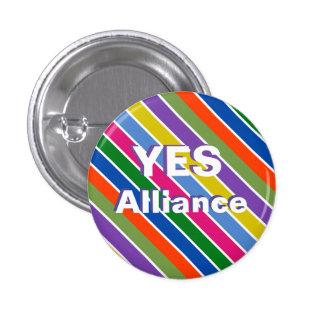 Scots Yes Alliance Rainbow Stripe Badge