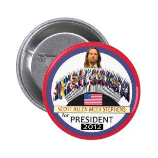 Scott A. M. Stephens for President 2012 6 Cm Round Badge