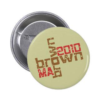 Scott Brown - MA 2010 6 Cm Round Badge