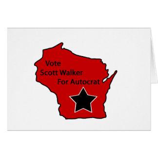 Scott Walker for autocrat Card