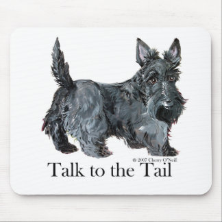 Scottie Talk to the Tail Mouse Pad