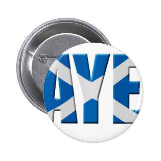 Scottish Aye 6 Cm Round Badge