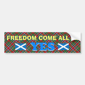 Scottish Freedom Come All Ye Bumper Sticker