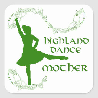 Scottish Highland Dance Mother Square Sticker