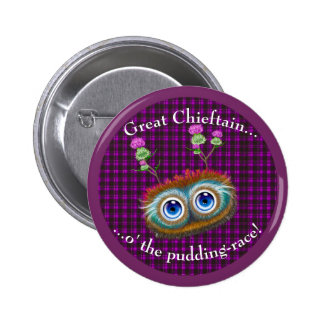 Scottish Hoots Toots. Chieftain 6 Cm Round Badge